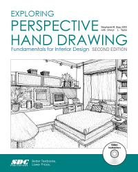 Exploring Perspective Hand Drawing Second Edition PDF