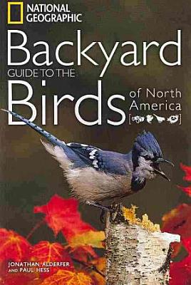 National Geographic Backyard Guide to the Birds of North America PDF
