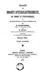 Traité des droits d'enregistrement, de timbre et d'hypothèques, et des contraventions à loi du 25 ventôse an XI