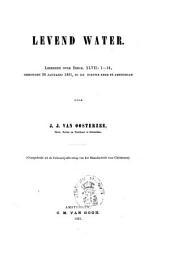 Levend water: leerrede over Ezech. XLVII: 1-12, gehouden 20 Januarij 1861, in de Nieuwe Kerk te Amsterdam