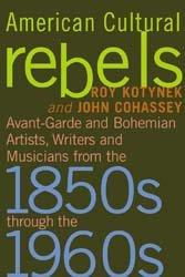 American Cultural Rebels