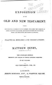 An Exposition of the Old and New Testament: Wherein Each Chapter is Summed Up in Its Contents: Job-Solomon's Song. 1839