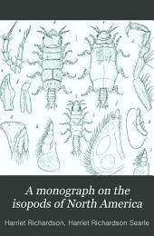 Monographs on the Isopods of North America