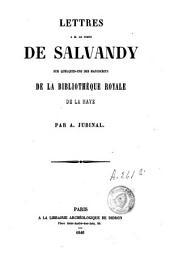 Lettres à m. le comte de Salvandy sur quelques-uns des manuscrits de la Bibliothèque royale de La Haye