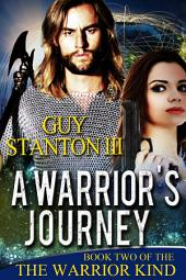 A Warrior's Journey: Fantasy
