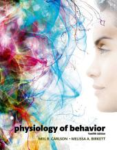Physiology of Behavior: Edition 12