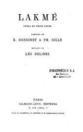 Lakmé: opéra en trois actes