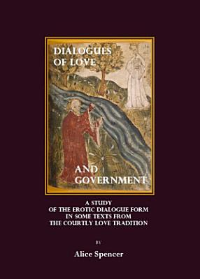 Dialogues of Love and Government PDF