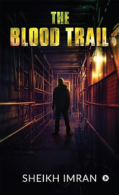 The Blood Trail