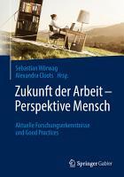 Zukunft der Arbeit     Perspektive Mensch PDF