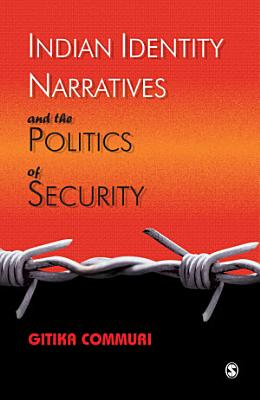 Indian Identity Narratives and the Politics of Security PDF