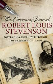 The Cevennes Journal: Notes on a Journey Through the French Highlands