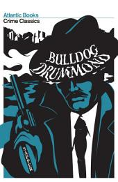 Bulldog Drummond: Crime Classics