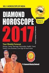 Diamond Horoscope 2017 : Aquarius