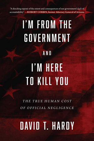 I m from the Government and I m Here to Kill You