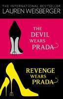 The Devil Wears Prada Collection  The Devil Wears Prada  Revenge Wears Prada PDF