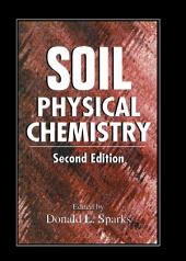 Soil Physical Chemistry, Second Edition: Edition 2