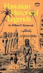 Hawaiian Historical Legends PDF