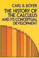 The History of the Calculus and Its Conceptual Development PDF