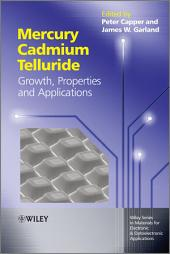 Mercury Cadmium Telluride: Growth, Properties and Applications