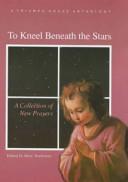 To Kneel Beneath the Stars