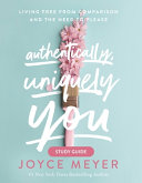 Authentically, Uniquely You Study Guide