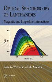 Optical Spectroscopy of Lanthanides: Magnetic and Hyperfine Interactions