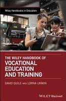 The Wiley Handbook of Vocational Education and Training PDF