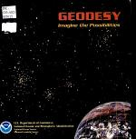 Geodesy, Imagine the Possibilities