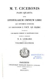 Epistolarum omnium libri ad optimos codices et editionem J. V. Leclerc recensiti