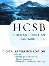 The Holy Bible: HCSB Digital Reference Edition