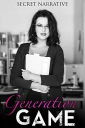 Generation Game: Five Linked Erotic Short Stories