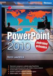 PowerPoint 2010: podrobný průvodce