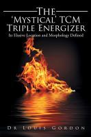 The    Mystical    Tcm Triple Energizer PDF
