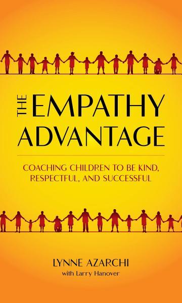 Download The Empathy Advantage Book