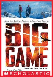 Big Game: Movie Tie-in Edition