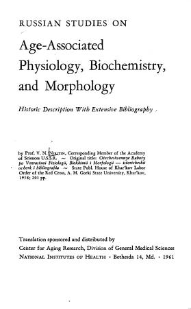 Russian Studies on Age associated Physiology  Biochemistry  and Morphology PDF