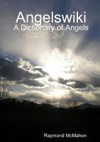 Angelswiki   A Dictionary of Angels PDF