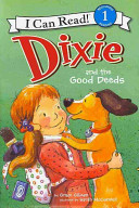 Dixie and the Good Deeds PDF