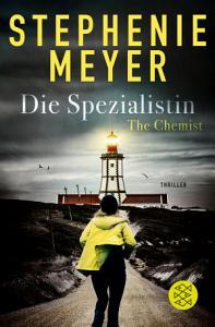 The Chemist     Die Spezialistin PDF