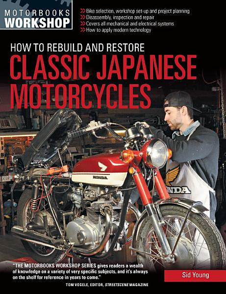 How to Rebuild and Restore Classic Japanese Motorcycles Pdf Book