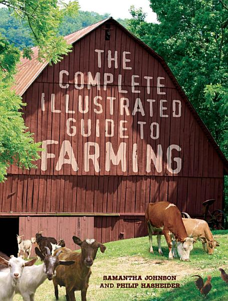 The Complete Illustrated Guide to Farming PDF