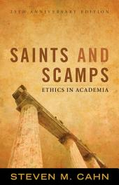 Saints and Scamps: Ethics in Academia, Edition 25