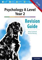 Psychology A Level Year 2: Revision Guide for AQA