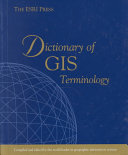 The ESRI Press Dictionary of GIS Terminology PDF