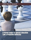 A Parent Guide to Special Education Law   Proactive Advocacy Book