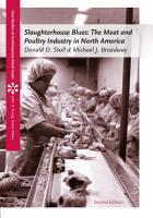 Slaughterhouse Blues  The Meat and Poultry Industry in North America PDF