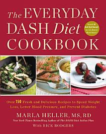 The Everyday DASH Diet Cookbook