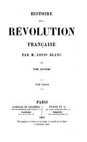 Histoire de la revolution francaise: Volume7