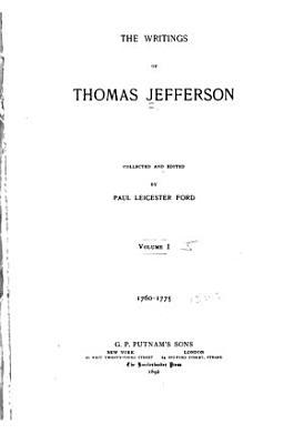 The Writings of Thomas Jefferson PDF